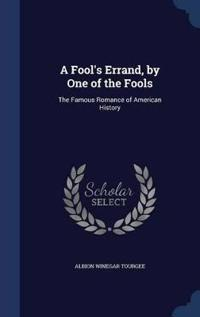 A Fool's Errand, by One of the Fools