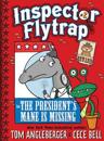Inspector Flytrap in the President's Mane Is Missing (Book #2)
