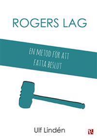 Rogers lag : en metod för att fatta beslut