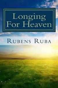 Longing for Heaven: A Thirty-Day Devotional