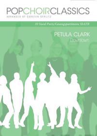 Gerlitz, C: POPCHOIRCLASSICS Petula Clark - Downtown