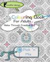 Mindful Design: Colouring Book for Adults: Relax Through Creative Art: Pick 'n' Mix