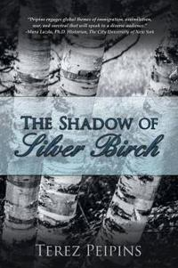 The Shadow of Silver Birch