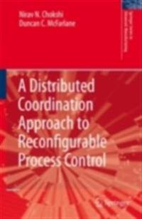 Distributed Coordination Approach to Reconfigurable Process Control