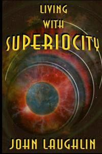 Living with Superiocity