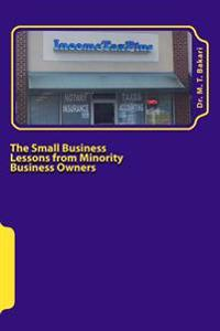 The Small Business: Lessons from Minority Business Owners