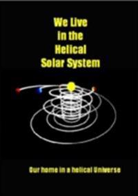 We Live in the Helical Solar System
