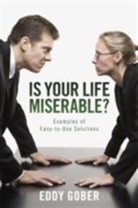Is Your Life Miserable?