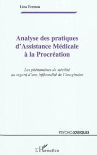 Analyse des pratiques d'assistance medicale A la procreation
