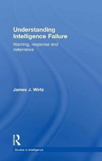 Understanding Intelligence Failure