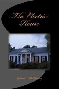The Electric House
