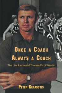 Once a Coach, Always a Coach