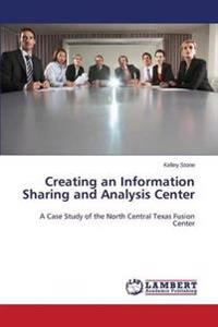 Creating an Information Sharing and Analysis Center