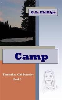 Camp: Therienka: Girl Detective