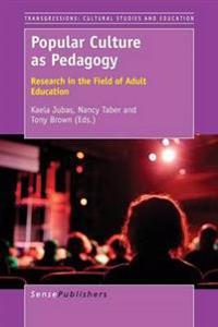 Popular Culture As Pedagogy