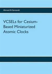 VCSELs for Cesium-Based Miniaturized Atomic Clocks