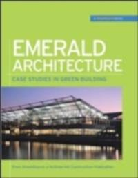 Emerald Architecture: Case Studies in Green Building (GreenSource)