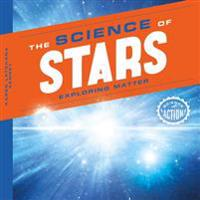 Science of Stars: Exploring Matter