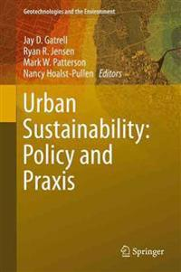 Urban Sustainability: Policy and Praxis