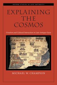 Explaining the Cosmos