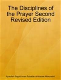 Disciplines of the Prayer Second Revised Edition