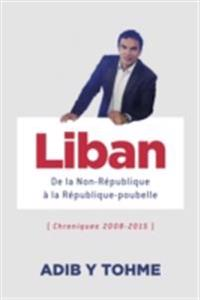Liban : De la Non-Republique a la Republique-poubelle