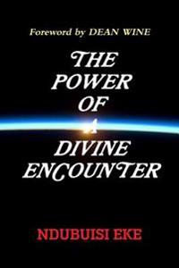 THE Power of A Divine Encounter
