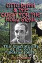 Otto Rahn and the Quest for the Holy Grail