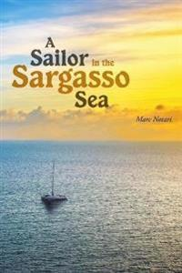 A Sailor in the Sargasso Sea