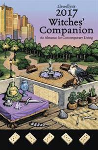 Llewellyn's Witches' Companion 2017