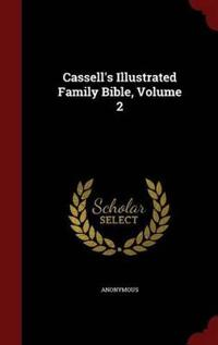 Cassell's Illustrated Family Bible; Volume 2