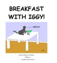 Breakfast with Iggy
