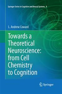 Towards a Theoretical Neuroscience