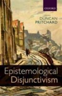 Epistemological Disjunctivism