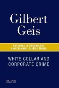 White-Collar and Corporate Crime