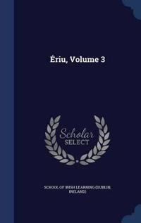 Eriu, Volume 3