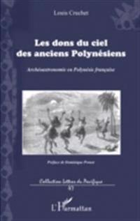 Les dons du ciel des anciens Polynesiens