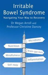 Irritable bowel syndrome - navigating your way to recovery