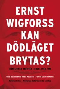 Kan dödläget brytas? : idépolitiska skrifter 1908-1974