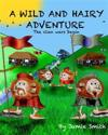 A Wild and Hairy Adventure: The Clan Wars Begin