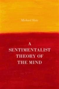 Sentimentalist Theory of the Mind