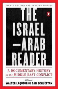 Israel-arab reader: a documentary history of the middle east conflic: eight