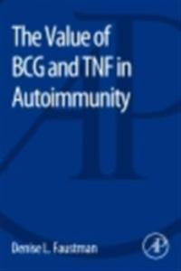 Value of BCG and TNF in Autoimmunity