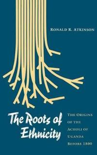 The Roots of Ethnicity