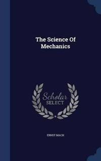 The Science of Mechanics