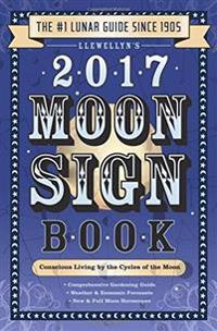 Llewellyn's Moon Sign Book 2017