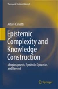 Epistemic Complexity and Knowledge Construction