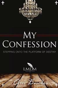 My Confession 2: Stepping Onto the Platform of Destiny