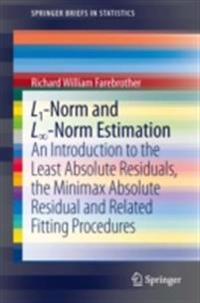 L1-Norm and Linfinity-Norm Estimation