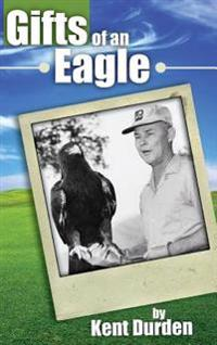 Gift of an Eagle
